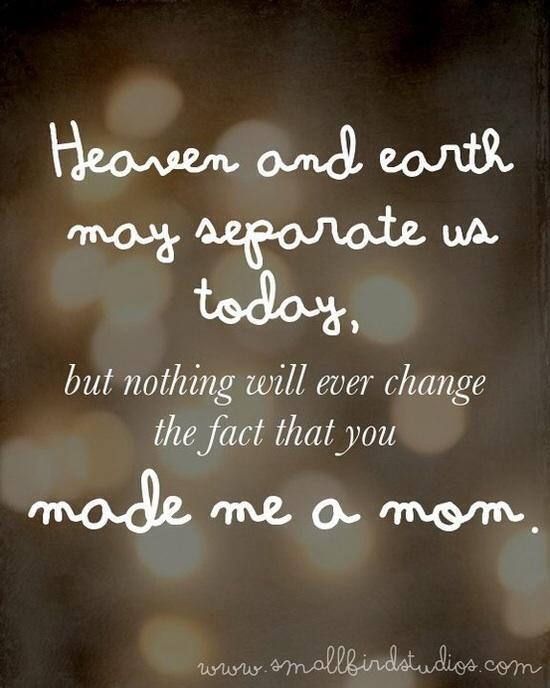 You made me a Mom……